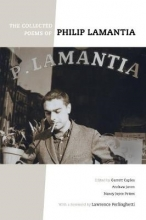 Philip Lamantia,   Garrett T. Caples,   Nancy J. Peters,   Andrew Joron The Collected Poems of Philip Lamantia