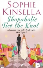 Kinsella, Sophie Shopaholic Ties The Knot