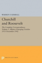 Kimball, Warren F. Churchill and Roosevelt, Volume 1 - The Complete Correspondence - Three Volumes