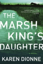 Karen,Dionne Marsh King`s Daughter