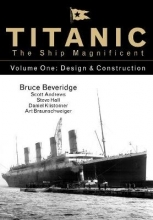 Bruce Beveridge,   Daniel Klistorner,   Scott Andrews,   Steve Hall Titanic the Ship Magnificent - Volume One