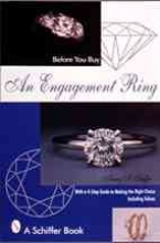 Nancy Schiffer Before You Buy An Engagement Ring: With a 4-step Guide for Making the Right Choice