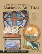 Norman Karlson Encyclopedia of American Art Tiles: Region 3 Midwestern States