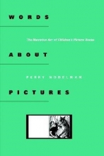 Nodelman, Perry Words About Pictures