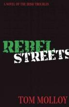 Molloy, Tom Rebel Streets