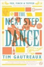 Gautreaux, Tim Next Step in the Dance
