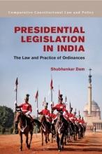 Dam, Shubhankar Presidential Legislation in India