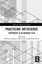 Philippe Sormani,   Priska Gisler Practicing Art/Science