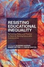 Susanne Gannon,   Robert Hattam,   Wayne (University of Western Sydney, Australia) Sawyer Resisting Educational Inequality