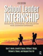 Gary E. Martin,   Arnold B. Danzig,   William F. Wright,   Richard A. Flanary School Leader Internship