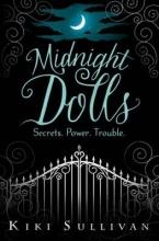Kiki Sullivan , Midnight Dolls
