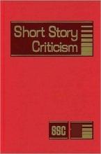 Short Story Criticism, Volume 228