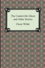 Wilde, Oscar The Canterville Ghost and Other Stories