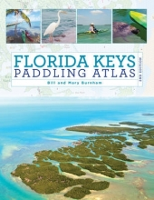 Mary Burnham,   Bill Burnham Florida Keys Paddling Atlas