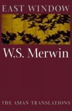 Merwin, W. S. East Window