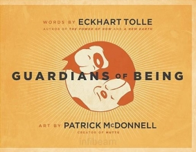 Eckhart Tolle,   Patrick McDonnell Guardians of Being