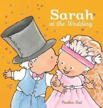 Pauline Oud, Sarah at the Wedding