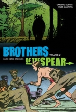 DuBois, Gaylord Brothers of the Spear Archives Volume 2