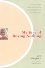 Simpson, Lee My Year of Buying Nothing
