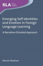 Masuko Miyahara Emerging Self-Identities and Emotion in Foreign Language Learning