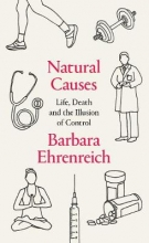 Barbara,Ehrenreich Natural Causes