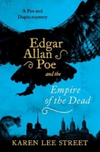 Karen,Lee Street Edgar Allan Poe and the Empire of the Dead