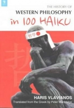 Haris, Vlavianos The History of Western Philosophy in 100 Haiku