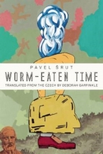 Srut, Pavel Worm-Eaten Time