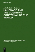 Language and the Cognitive Construal of the World