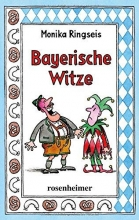 Ringseis, Monika Bayerische Witze