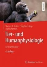 Werner A. Muller,   Stephan Frings,   Frank Mohrlen Tier- und Humanphysiologie