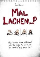 Büchner, Carlo Carlo Büchner MAL LACHEN..? (Wandkalender 2016 DIN A4 hoch)