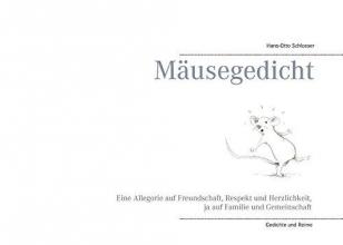 Schlosser, Hans-Otto Mäusegedicht