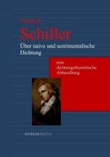Schiller, Friedrich Über naive und sentimentalische Dichtung
