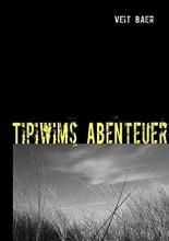 Baer, Veit Tipiwims Abenteuer