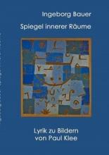 Bauer, Ingeborg Spiegel innerer R?ume
