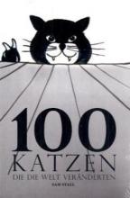 Stall, Sam 100 Katzen, die die Welt veränderten