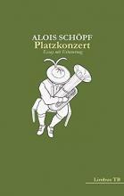 Schöpf, Alois Platzkonzert