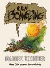 Marten  Toonder Avonturen van Tom Poes : Een bommelding