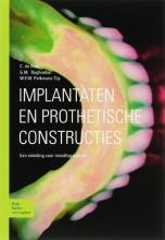 W.F.M. Pelkmans-Tijs C. de Baat  J. Raghoebar, Implantaten en prothetische constructies