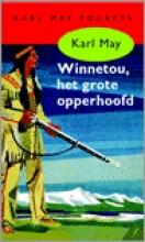 Karl May , Winnetou, het grote opperhoofd
