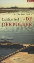 Hylke  Speerstra Leafde en leed út De Oerpolder