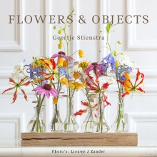 Geertje  Stienstra , Flowers & Objects