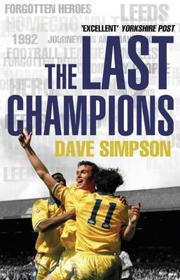 Simpson, Dave,The Last Champions