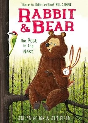Julian Gough,   Jim Field,Rabbit and Bear: The Pest in the Nest