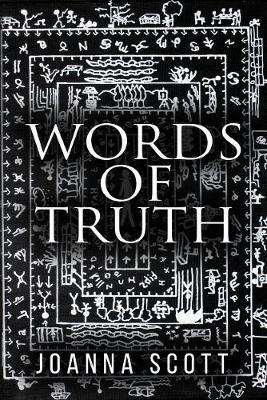 Joanna Scott,Word of Truth