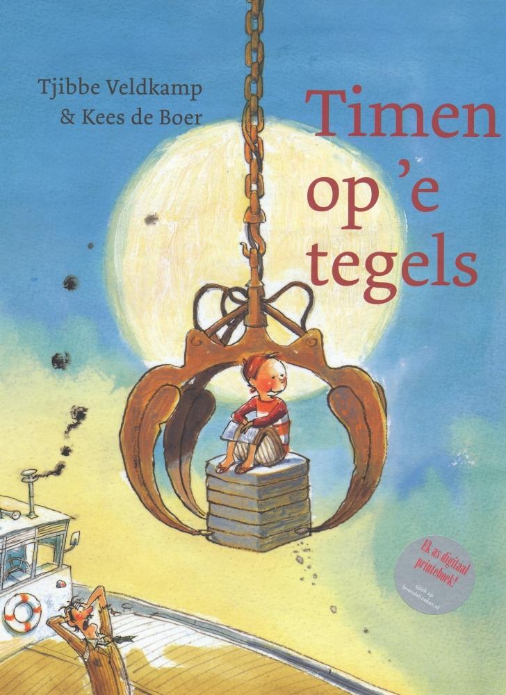 Tjibbe Veldkamp,Timen op `e tegels