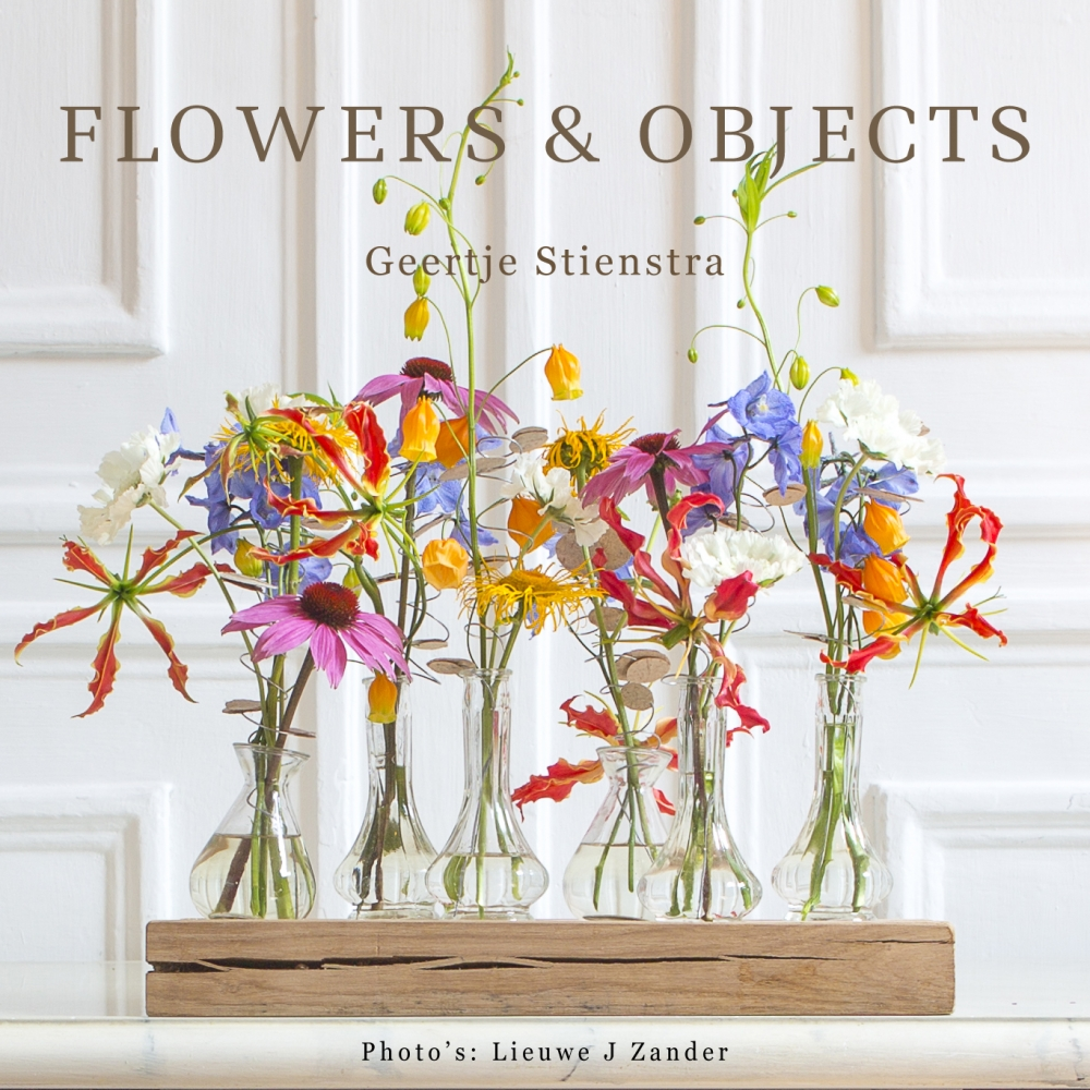 Geertje  Stienstra,Flowers & Objects