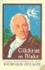 Gilchrist, Alexander          ,  Holmes, RICHARD, Gilchrist on Blake