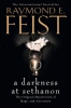 R. Feist, Darkness at Sethanon